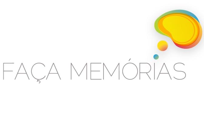 FAÇA MEMÓRIAS